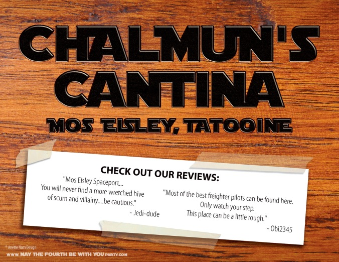 Star Wars Food: Downloadable Chalmun's Cantina sign (Mos Eisley) /// Check out our blog for lots of Star Wars Party food recipes and downloadable labels! Great for a Birthday Party or a May the Fourth be with you Party. /// #starwars #starwarsparty #maythefourthbewithyou #starwarsbirthday #starwarsfood #chalmunscantina #moseisly #tatooine maythefourthbewithyoupartyblog.com